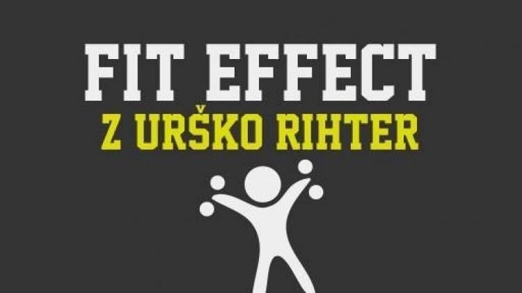 FIT EFFECT Z URŠKO RIHTER